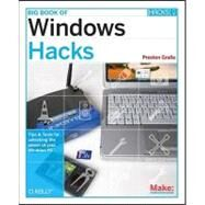 Big Book of Windows Hacks by Gralla, Preston, 9780596528355