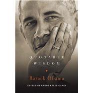 Barack Obama: Quotable Wisdom by Kelly-Gangi, Carol, 9781454928355