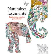 Naturaleza facinante / Fascinating Nature by Rose, Christina, 9788415618355