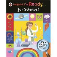 I'm Ready . . . for Science! by Ladybird, 9780241238356