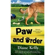Paw and Order by Kelly, Diane, 9781250048356