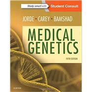 Medical Genetics by Jorde, Lynn B., Ph.d.; Carey, John C., M.D.; Bamshad, Michael J., M.D., 9780323188357
