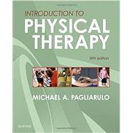Introduction to Physical Therapy by Pagliarulo, Michael A., 9780323328357