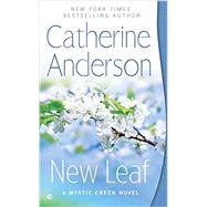 New Leaf by Anderson, Catherine, 9780451418357