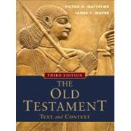 The Old Testament by Matthews, Victor Harold; Moyer, James C., 9780801048357