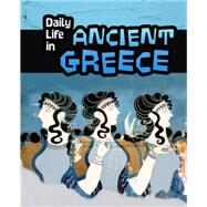 Daily Life in Ancient Greece by Nardo, Don, 9781484608357