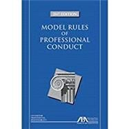 MODEL RULES OF PROF.CONDUCT-2017 EDIT. by Unknown, 9781634258357