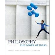 Philosophy: The Power of Ideas by Moore, Brooke Noel; Bruder, Kenneth, 9780078038358