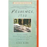 Provence, 1970 by Barr, Luke, 9780307718358