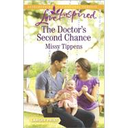 The Doctor's Second Chance by Tippens, Missy, 9780373818358