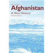 Afghanistan - A New History by Ewans; Martin, 9780415868358