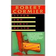 After the First Death by CORMIER, ROBERT, 9780440208358