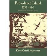 Providence Island, 1630-1641 by Kupperman, Karen Ordahl, 9780521558358