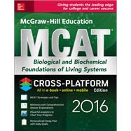 McGraw-Hill Education MCAT Biological and Biochemical Foundations of Living Systems 2016 Cross-Platform Edition by Hademenos, George J., 9781259588358