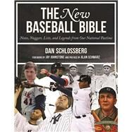 The New Baseball Bible by Schlossberg, Dan; Johnstone, Jay; Schwarz, Alan, 9781613218358
