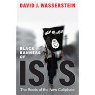 Black Banners of Isis by Wasserstein, David J., 9780300228359