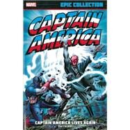 Captain America Epic Collection by Lee, Stan; Thomas, Roy; Kirby, Jack; Kane, Gil; Tuska, George, 9780785188360