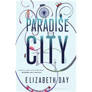 Paradise City by Day, Elizabeth, 9781620408360