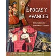 Epocas y Avances [Student Text]; Lengua en su contexto cultural by Scott Gravina, Isabel Jaén-Portillo, Claudia Mendez, and Regina Schroeder, 9780300108361