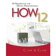 Workbook for Clark/Clark's HOW 12: A Handbook for Office Professionals at Biggerbooks.com