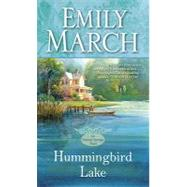Hummingbird Lake : An Eternity Springs Novel