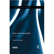 Cities and Sustainability: A New Approach by Hoornweg; Daniel, 9781138678361