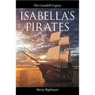 Isabella's Pirates by Rightmyer, Marty, 9781504978361