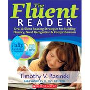 The Fluent Reader (2nd Edition) Oral & Silent Reading Strategies for Building Fluency, Word Recognition & Comprehension by Rasinski, Timothy, 9780545108362