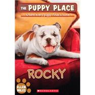 The Puppy Place #26: Rocky by Miles, Ellen, 9780545348362