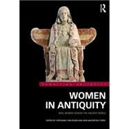 Women in Antiquity: Real Women across the Ancient World by Budin; Stephanie Lynn, 9781138808362