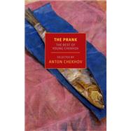 The Prank by CHEKHOV, ANTONBLOSHTEYN, MARIA, 9781590178362