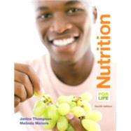 Nutrition for Life Plus MasteringNutrition with MyDietAnalysis with eText -- Access Card Package by Thompson, Janice J.; Manore, Melinda, 9780133878363