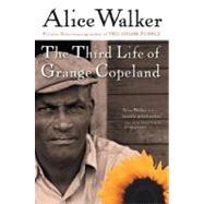 The Third Life of Grange Copeland by Walker, Alice, 9780156028363