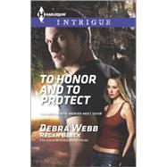 To Honor and To Protect by Webb, Debra; Black, Regan, 9780373698363