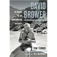 David Brower by Turner, Tom; McKibben, Bill, 9780520278363