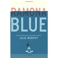 Ramona Blue by Murphy, Julie, 9780062418364