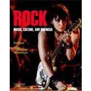 Rock : Music, Culture, and Business by Schloss, Joseph G.; Starr, Larry; Waterman, Christopher, 9780199758364