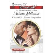 Chatsfield's Ultimate Acquisition by Milburne, Melanie, 9780373138364