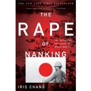 The Rape of Nanking by Chang, Iris; Kirby, William C., 9780465068364