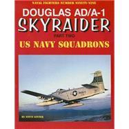 Douglas Ad/A-1 Skyraider by Ginter, Steve, 9780989258364