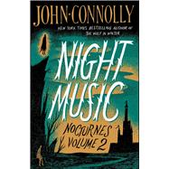 Night Music by Connolly, John, 9781501118364