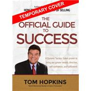 The Official Guide to Success by Hopkins, Tom; Jamison, Warren, 9781613398364