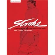 Stroke: From Under the Mattress to Out in the Open by Richards, Robert W. (ART); O'Hanian, Hunter (ART), 9783867878364