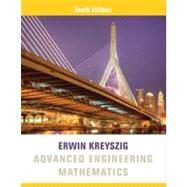 Advanced Engineering Mathematics, 10th Edition by Erwin Kreyszig (Ohio State Univ.), 9780470458365