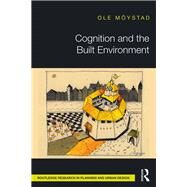 Cognition and the Built Environment by M÷ystad; Ole, 9781138188365