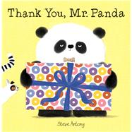 Thank You, Mr. Panda by Antony, Steve, 9781338158366