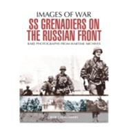 Ss Grenadiers on the Russian Front by Carruthers, Bob, 9781473868366