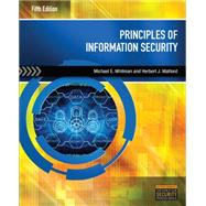 Principles of Information Security by Whitman, Michael E.; Mattord, Herbert J., 9781285448367