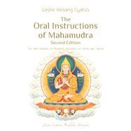 The Oral Instructions of Mahamudra by Kelsang Gyatso; Rinpoche, Gyatso, 9781910368367