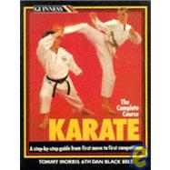 Karate: The Complete Course by Morris, Tommy, 9780851128368
